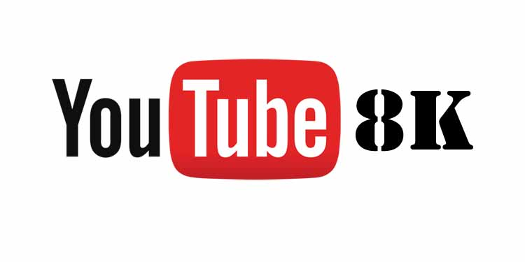 YouTube And 4K Video Downloader Now Support 8K Video