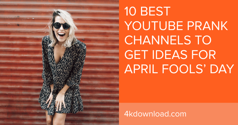 10 Best YouTube Prank Channels To Get Ideas For April Fools' Day