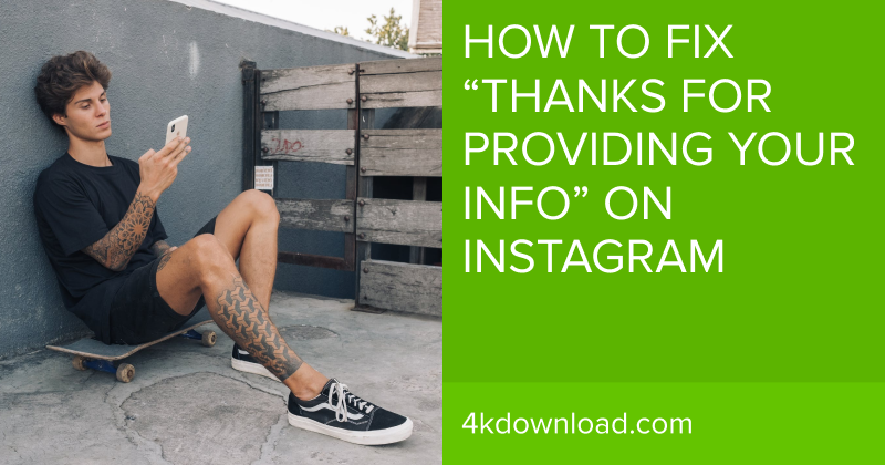 """How to Fix """"Thanks for Providing Your Info"""" on Instagram"""