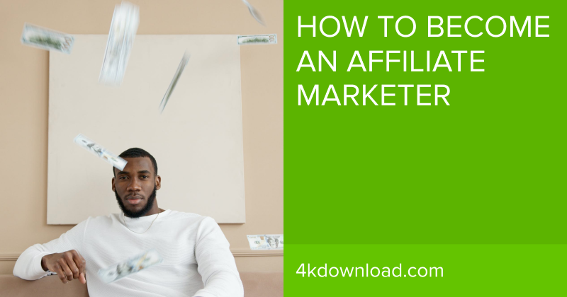How To Become An Affiliate Marketer: An Ultimate Guide For Beginners